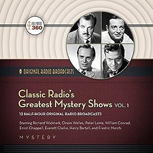 Classic Radio's Greatest Mystery Shows, Vol. 1 Radio/TV Program