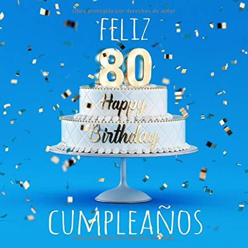 Feliz 80 Cumpleaños: Libro de visitas con 110 páginas ...
