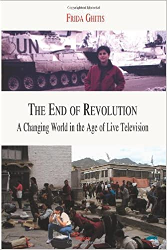 Book The End of Revolution: A Changing World in the Age of Live Television by Frida Ghitis (2001-12-02)