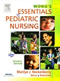 Wong's Essentials of Pediatric Nursing - Text and Mosby's Care of Infants and Children Nursing Video Skills Package, Hockenberry, Marilyn J. and Mosby Staff, 0323053890