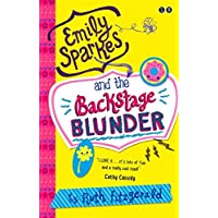 04 Emily Sparkes and the Backstage Blunder: Book 4