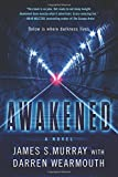 """Awakened - A Novel"" av James S Murray"