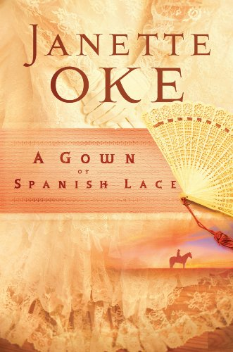 A Gown of Spanish Lace (Women of the West Book #11) cover