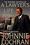 img - for Jr. Johnnie L. Cochran: A Lawyer's Life (Paperback); 2003 Edition book / textbook / text book