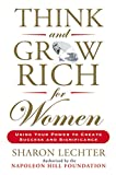 img - for Think and Grow Rich for Women: Using Your Power to Create Success and Significance (Think and Grow Rich Series) book / textbook / text book