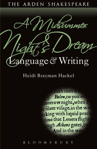 Midsummer Night's Dream: Language and Writing (Arden Student Skills: Language and Writing)