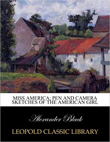 Book Miss America: pen and camera sketches of the American girl