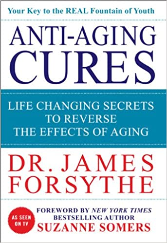 Image result for anti aging cures dr james forsythe