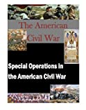 img - for Special Operations in the American Civil War book / textbook / text book