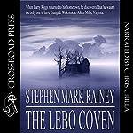 The Lebo Coven   Stephen Mark Rainey