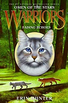 Warriors: Omen of the Stars #2: Fading Echoes by [Hunter, Erin]