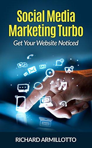Social Media Marketing for Website Turbo by [Armillotto, Richard]