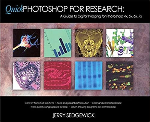 Quick Photoshop for Research: A Guide to Digital Imaging for Photoshop 4x, 5x, 6x, 7x