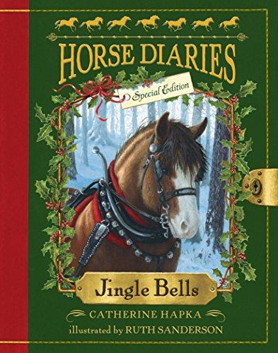 Jingle Bell Santa - Horse Diaries #11: Jingle Bells (Horse Diaries Special Edition)