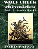 img - for Wolf Creek Chronicles 3 (Volume 3) book / textbook / text book