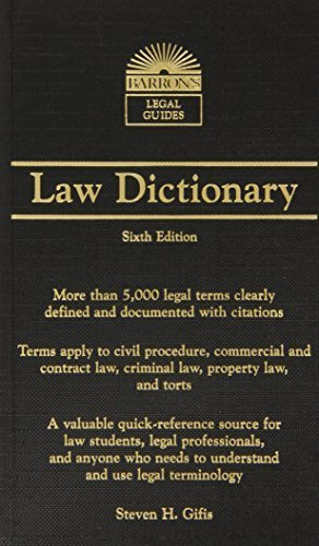 Barron's Law Dictionary: Mass Market Edition (Barron's Legal Guides) 6th edition by Gifis, Steven H. (2010) Mass Market Paperback