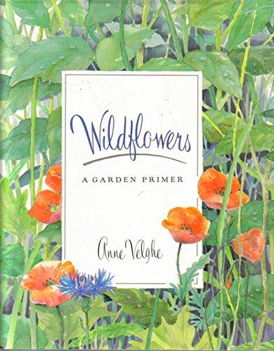 Wildflowers: A Garden Primer