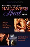 Halloween Heat M/M, Tristram La Roche and Renee George, 1939194105