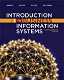 Introduction to Business Information Systems, Mark W. Huber and Craig A. Piercy, 0470161116