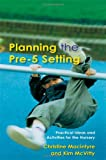 Planning the Pre-5 Setting, Kim McVitty and Christine Macintyre, 1843120585
