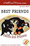 Best Friends Patchs and Princess, Diane Lumpkins, 0984682112