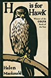 H is for Hawk by Macdonald, Helen (February 26, 2015) Paperback