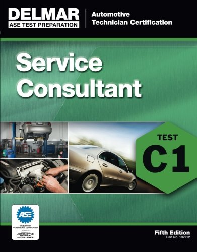 ASE Test Preparation - C1 Service Consultant (Automotive Technician Certification)
