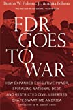 img - for FDR Goes to War by Folsom Jr., Burton W., Folsom, Anita (January 15, 2013) Paperback book / textbook / text book