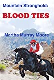 Mountain Stronghold: Blood Ties