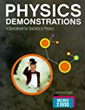 img - for Physics Demonstrations: A Sourcebook for Teachers of Physics by Julien Clinton Sprott (2006-01-24) book / textbook / text book