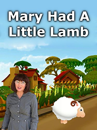 Mary Had A Little Lamb - Nursery Mary Had Lamb Rhyme Little A