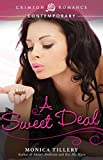 A Sweet Deal (Crimson Romance)