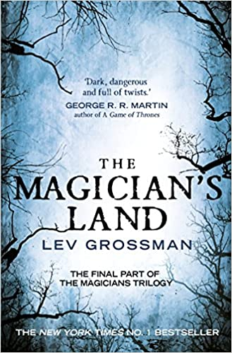 The magicians land book 3 amazon lev grossman the magicians land book 3 amazon lev grossman 9781784750954 books fandeluxe Image collections