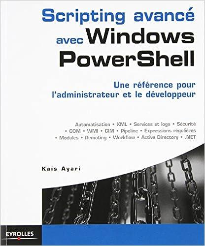 Scripting avancé avec windows powershell - Kaïs Ayari sur Bookys