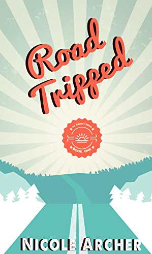 Road-Tripped: A Sexy Romantic Comedy (Ad Agency Series Book 1)