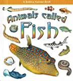 Animals Called Fish, Kristina Lundblad and Bobbie Kalman, 0778722198