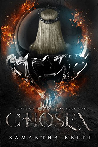 Chosen: Curse of the Draekon Book One by [Britt, Samantha]