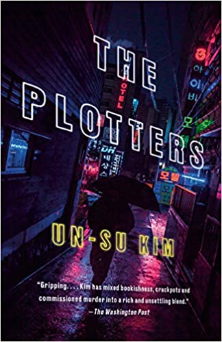 The Plotters: Amazon.es: Kim, Un-Su, Kim-Russell, Sora: Libros en idiomas extranjeros