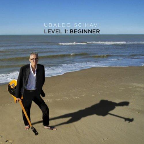 Level Beginner: Level 1: Beginner By Ubaldo Schiavi On Amazon Music