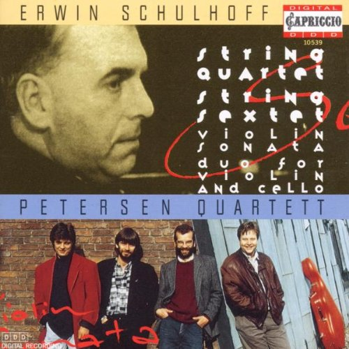 Schulhoff Quartet, Violin Sonata, Violin/Cello Duo, Sextet / Petersen Quartet