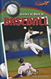 Science at Work in Baseball, Richard Hantula, 1608705870