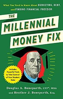 The Millenial Money Fix by [Douglas A, Boneparth, Heather J, Boneparth]