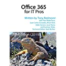 Office 365 for IT Pros - The Only Constantly Updated book about Microsoft's Cloud Service: Fifth Edition