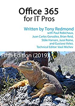 Office 365 for IT Pros (2019 Edition) on Kindle