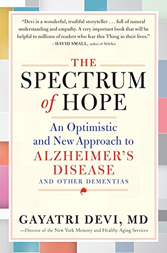 Book Cover: The Spectrum of Hope: An Optimistic and New Approach to Alzheimer's Disease and Other Dementias