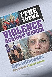 Behind the News: Violence Against Women