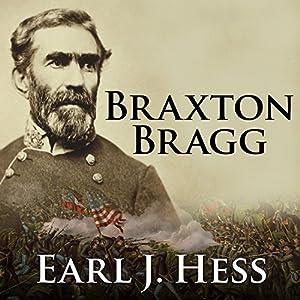 Braxton Bragg Audiobook