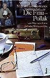 Die Frau von Pollak: oder Wie mein Vater jüdische Witze erzählte