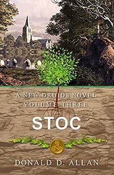 Stoc (A New Druids Series Book 3) (English Edition) de [Allan, Donald D.]