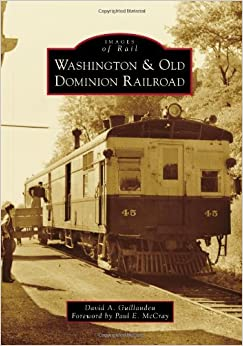 Book Washington & Old Dominion Railroad (Images of Rail)